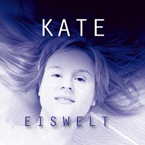 Kate - Eiswelt