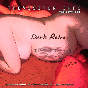 the Visitor - Dark Retro -  free mp3 download